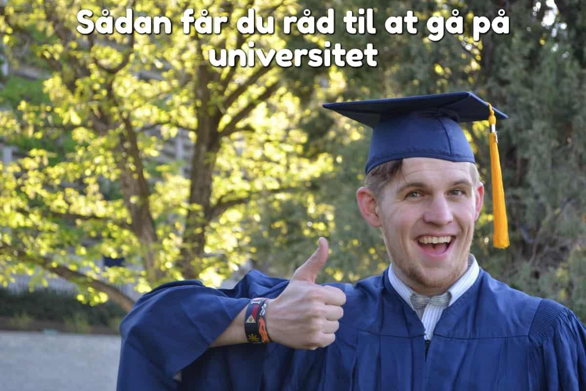 Sådan får du råd til at gå på universitet