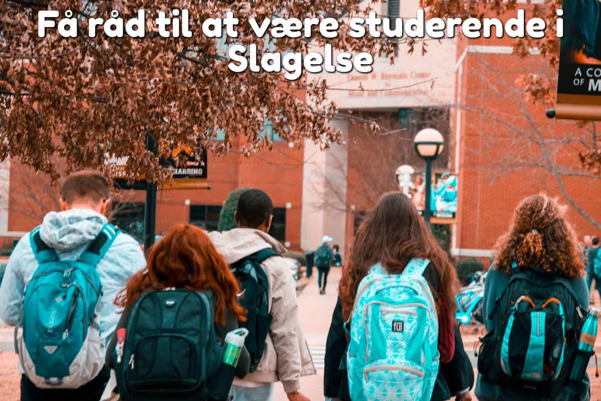 Få råd til at være studerende i Slagelse
