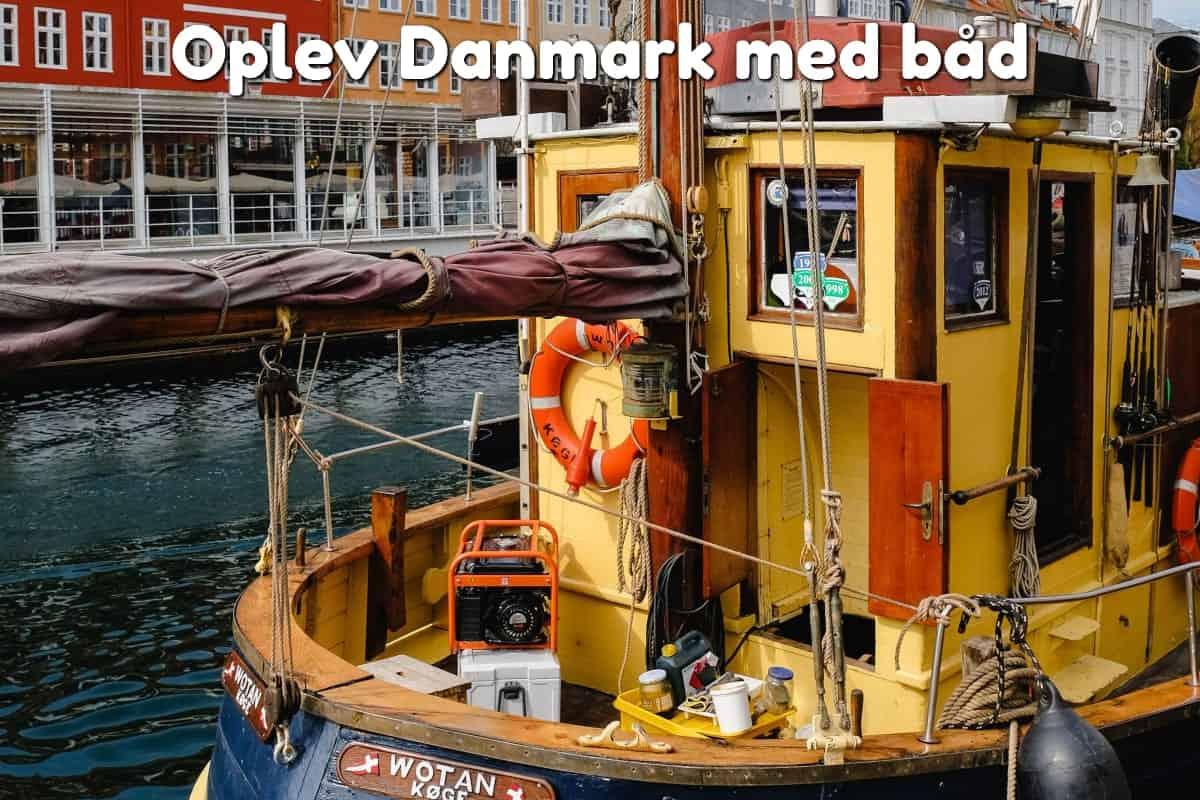 Oplev Danmark med båd