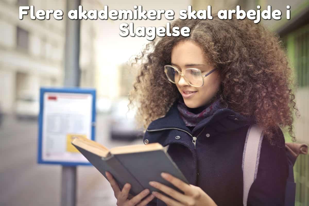 Flere akademikere skal arbejde i Slagelse